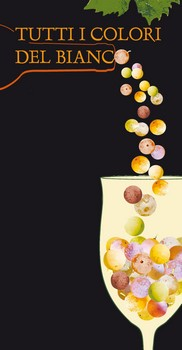 TUTTI I COLORI DEL BIANCO…白ワイン好きにはたまらないイベントです。