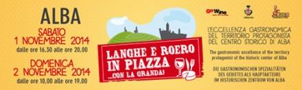 """Langhe e Roero in Piazza""・・・アルバで開催されるイベントです。"